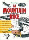 LA MOUNTAIN BIKE. MANUAL DE MANTENIMIENTO Y REPARACIÓN