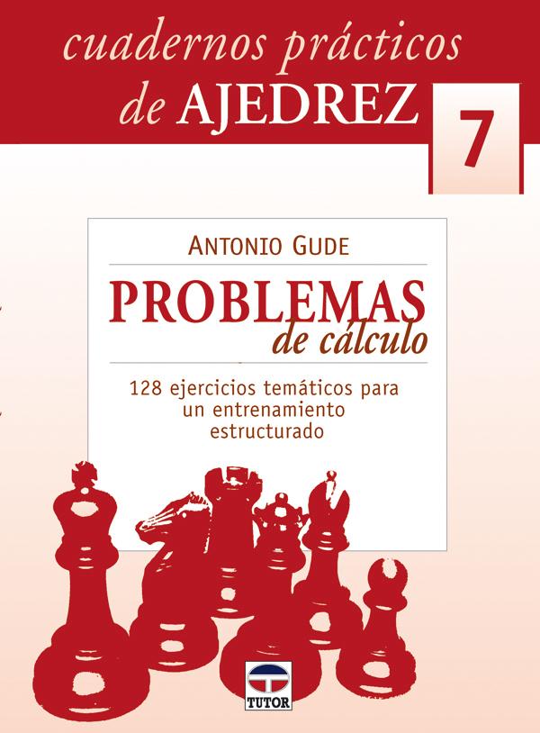 PROBLEMAS DE CÁLCULO. 128 EJERCICIOS TEMÁTICOS PARA UN ENTRENAMIENTO ESTRUCTURADOQ