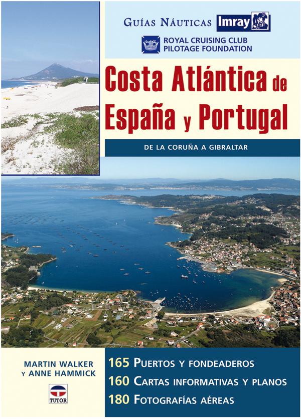 COSTA ATLÁNTICA DE ESPAÑA Y PORTUGAL DE LA CORUÑA A GIBRALTAR