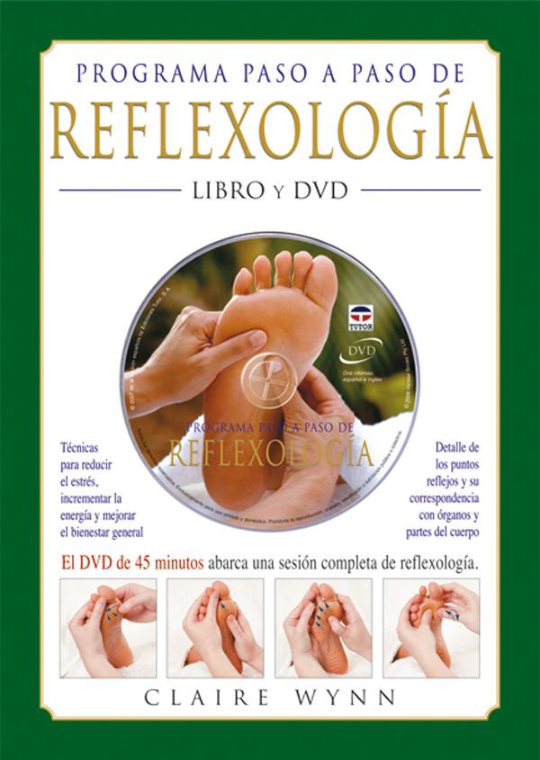 PROGRAMA PASO A PASO DE REFLEXOLOGÍA + DVD