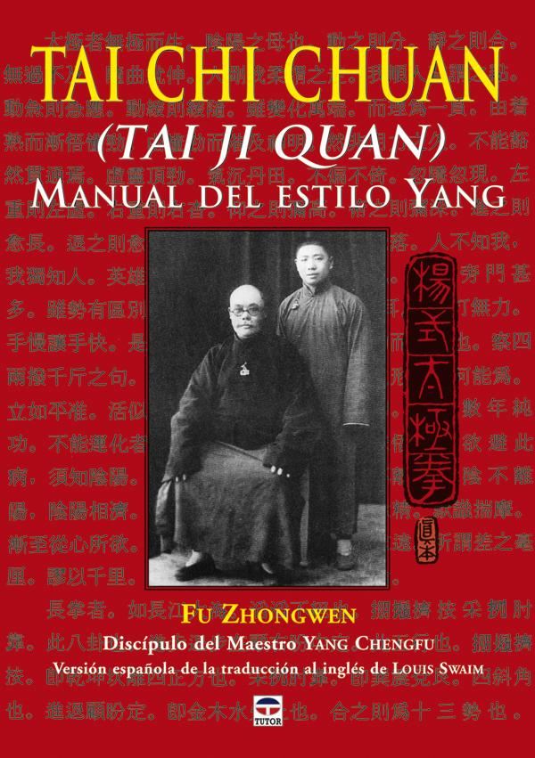 TAI CHI CHUAN (TAI JI QUAN) MANUAL DEL ESTILO YANG
