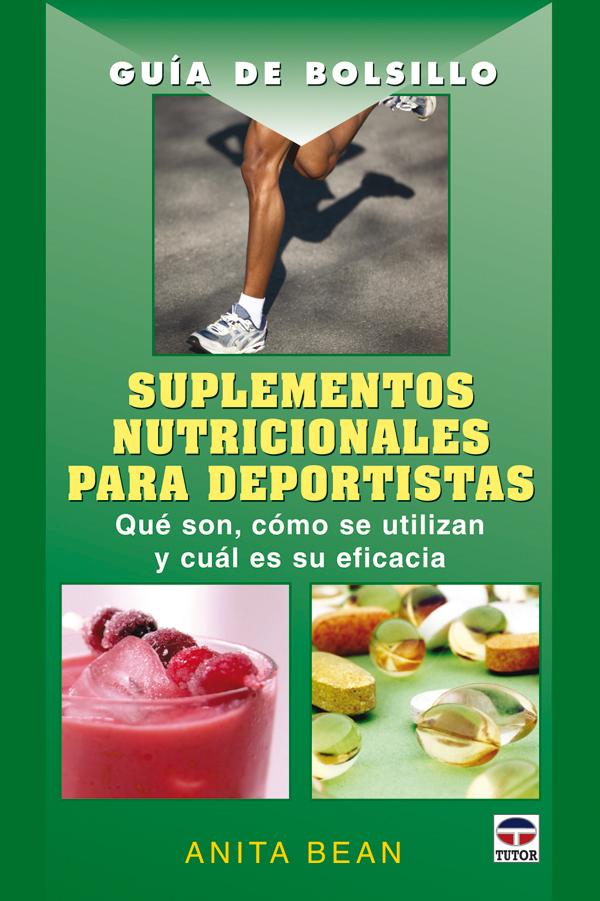 GUÍA DE BOLSILLO SUPLEMENTOS NUTRICIONALES PARA DEPORTISTAS