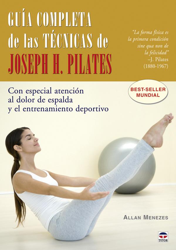 GUIA COMPLETA TECNICAS DE JOSEPH H. PILATES