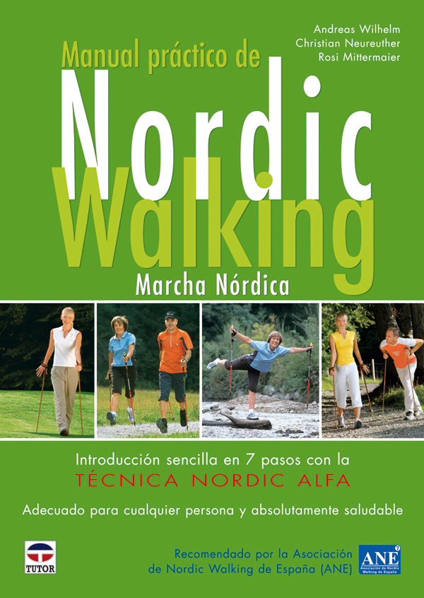 MANUAL PRACTICO NORDIC WALKING. MARCHA NÓRDICA
