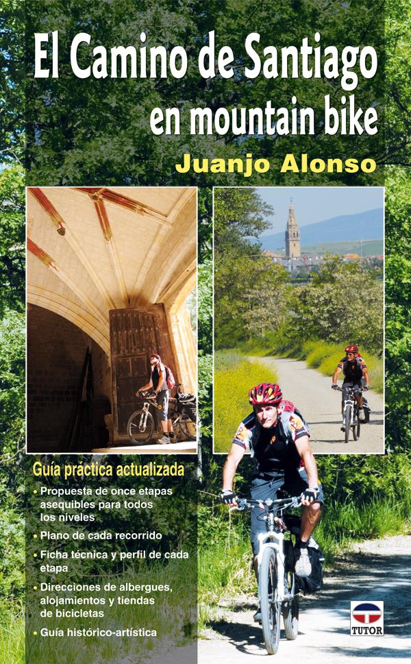 CAMINO DE SANTIAGO EN MOUNTAIN BIKE 2016 NUEVA EDICIÓN AÑO JUBILAR