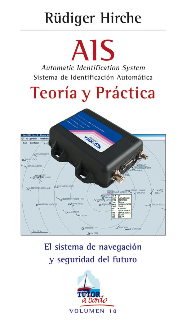 AIS. SISTEMA DE IDENTIFICACIÓN AUTOMÁTICA. TEORÍA Y PRÁCTICA.
