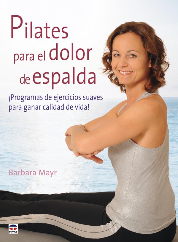 PILATES PARA EL DOLOR DE ESPALDA