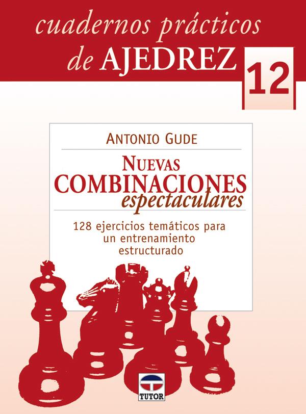 NUEVAS COMBINACIONES ESPECTACULARES. 128 EJERCICIOS TEMÁTICOS PARA UN ENTRENAMIENTO ESTRUCTURADO