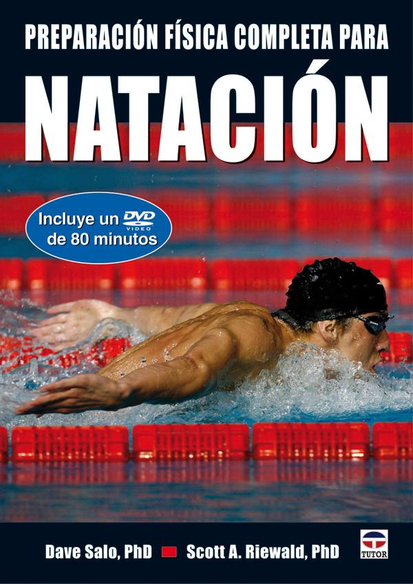 PREPARACIÓN FÍSICA COMPLETA PARA NATACIÓN + DVD
