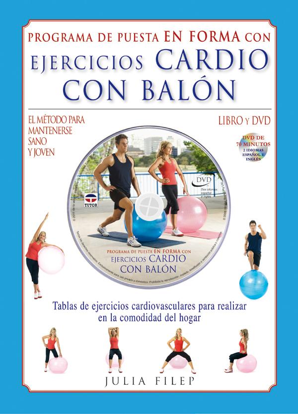 EJERCICIOS CARDIO CON BALÓN. LIBRO + DVD