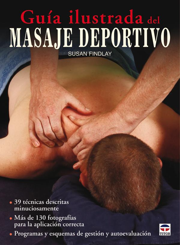 GUÍA ILUSTRADA DE MASAJE DEPORTIVO