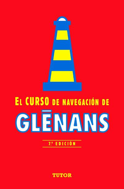 EL CURSO DE NAVEGACIÓN DE GLENANS. 7ª EDICIÓN