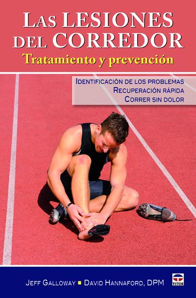 LAS LESIONES DEL CORREDOR. TRATAMIENTO Y PREVENCIÓN