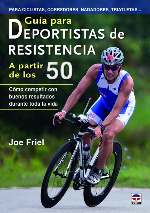 GUÍA PARA DEPORTISTAS DE RESISTENCIA A PARTIR DE LOS 50