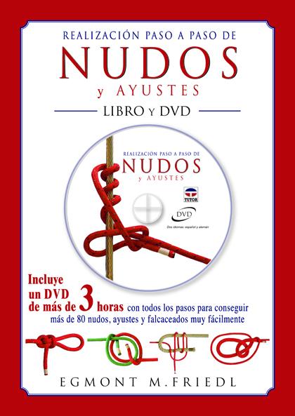 REALIZACION NUDOS Y AYUSTES LIBRO Y DVD