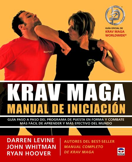 KRAV MAGA MANUAL DE INICIACIÓN