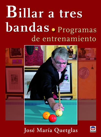 BILLAR A TRES BANDAS. PROGRAMAS DE ENTRENAMIENTO