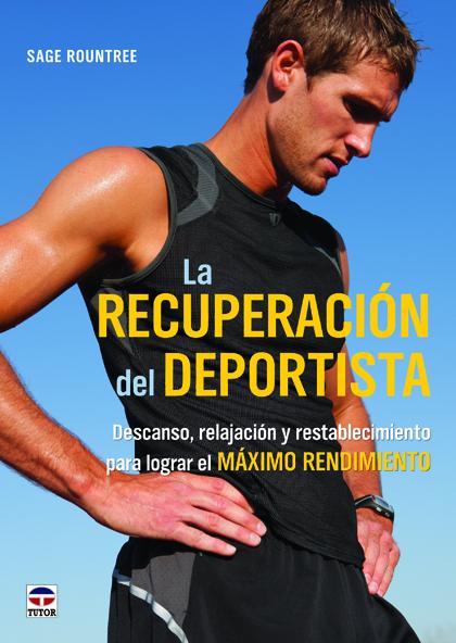 LA RECUPERACIÓN DEL DEPORTISTA
