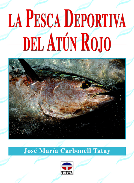 LA PESCA DEPORTIVA DEL ATÚN ROJO
