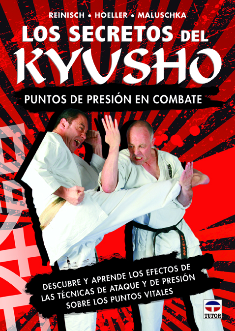 LOS SECRETOS DEL KYUSHO: PUNTOS DE PRESIÓN EN EL COMBATE