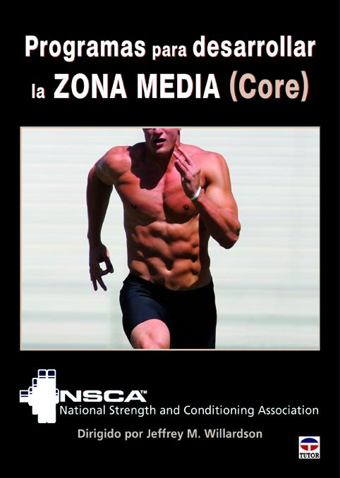 PROGRAMAS PARA DESARROLLAR LA ZONA MEDIA (CORE) , NSCA