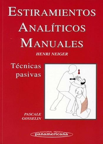 ESTIRAMIENTOS ANALITICOS MANUALES. TECNICAS PASIVAS