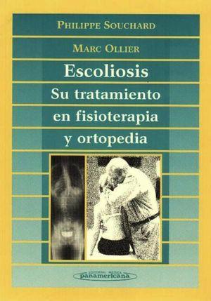 ESCOLIOSIS. SU TRATAMIENTO EN FISIOTERAPIA Y ORTOPEDIA