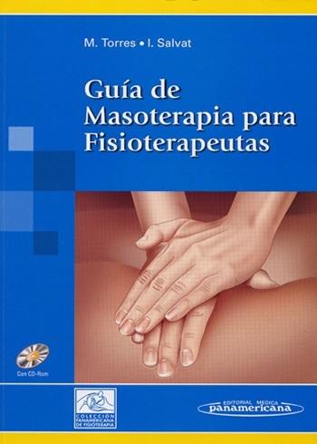 GUÍA DE MASOTERAPIA PARA FISIOTERAPEUTAS