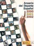 ANUARIO DEL DEPORTE ESPAÑOL 2000, 2001, 2002