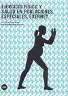 EJERCICIO FÍSICO Y SALUD EN POBLACIONES ESPECIALES : EXERNET