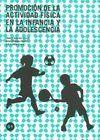 PROMOCIÓN DE LA ACTIVIDAD FÍSICA EN LA INFANCIA Y LA ADOLESCENCIA