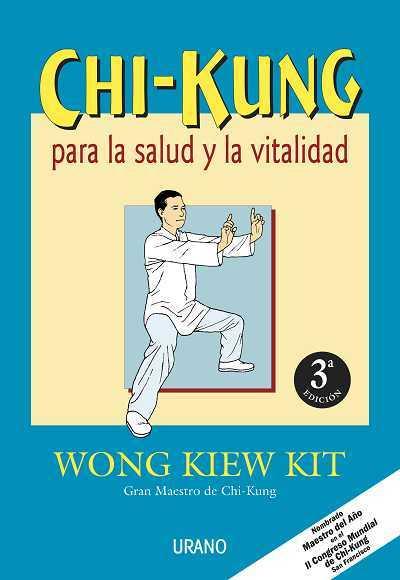 CHI-KUNG PARA LA SALUD Y LA VITALIDAD. 3ª EDICIÓN