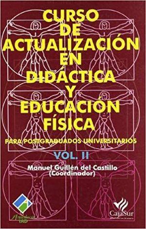 CURSO DE ACTUALIZACION EN DIDACTICA Y EDUCACION FISICA VOL. II