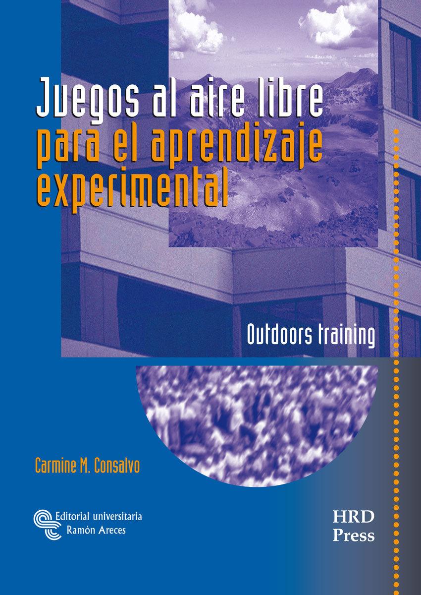 JUEGOS AL AIRE LIBRE PARA EL APRENDIZAJE EXPERIMENTAL