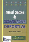 MANUAL PRACTICO DE ORGANIZACION DEPORTIVA CLAVES RENDIMIENTO OPTIMO