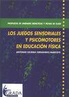 LOS JUEGOS SENSORIALES Y PSICOMOTORES EN EDUCACION FISICA