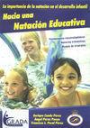 HACIA UNA NATACIÓN EDUCATIVA LA IMPORTANCIA DE LA NATACIÓN EN EL DESAR