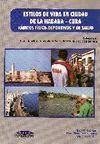 ESTILOS DE VIDA EN CIUDAD DE LA HABANA, CUBA: HÁBITOS FÍSICO-DEPORTIVO