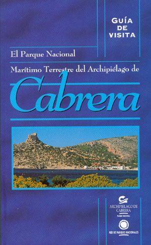 EL PARQUE NACIONAL MARITIMO TERRESTRE DEL ARCHIPIELAGO DE CABRERA