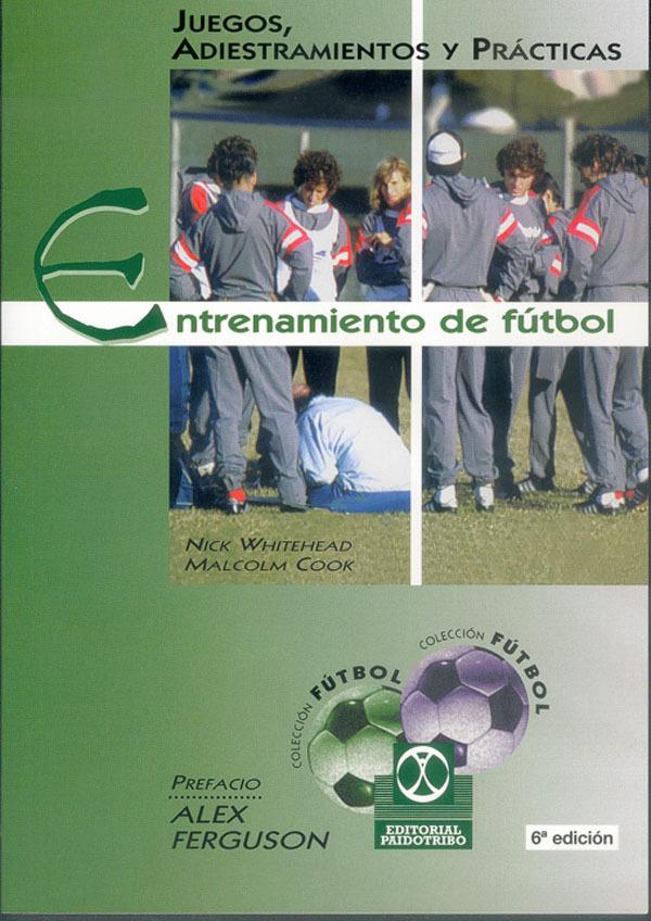 ENTRENAMIENTO DE FUTBOL JUEGOS ADIESTRAMIENTOS Y PRACTICAS