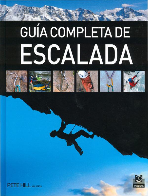 GUÍA COMPLETA DE ESCALADA
