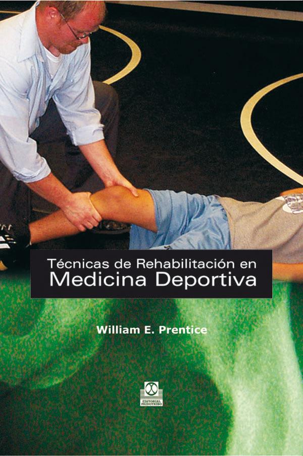 TECNICAS DE REHABILITACION EN LA MEDICINA DEPORTIVA