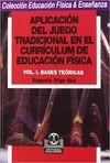 APLICACION DEL JUEGO TRADICIONAL EN EL CURRICULUM DE EDUCACION FISICA