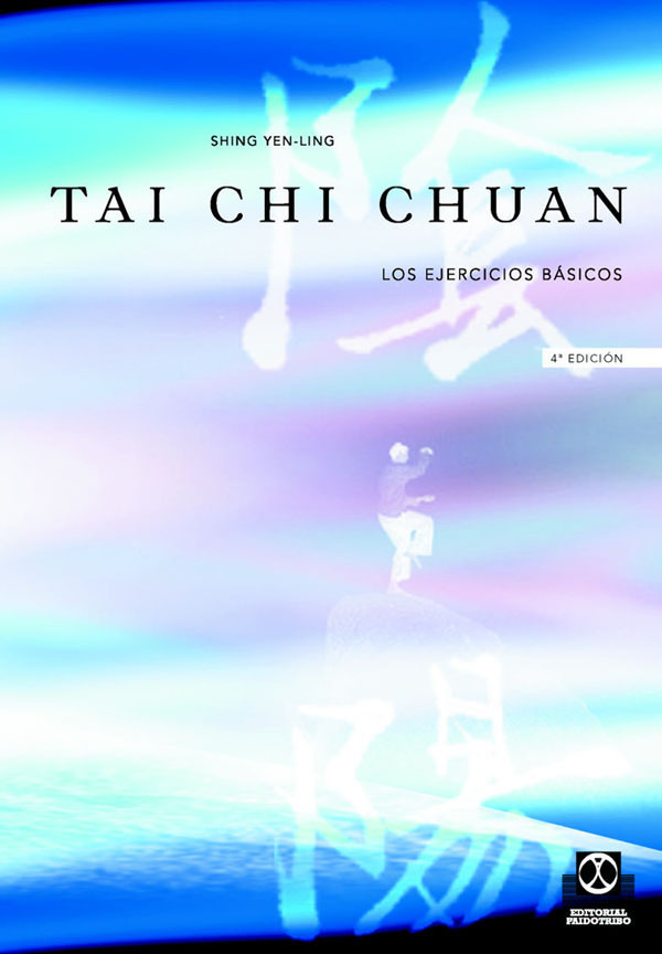 TAICHI CHUAN. LOS EJERCICIOS BASICOS