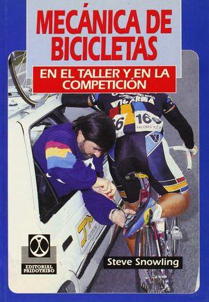 MECANICA DE BICICLETAS EN EL TALLER Y EN LA COMPETICION