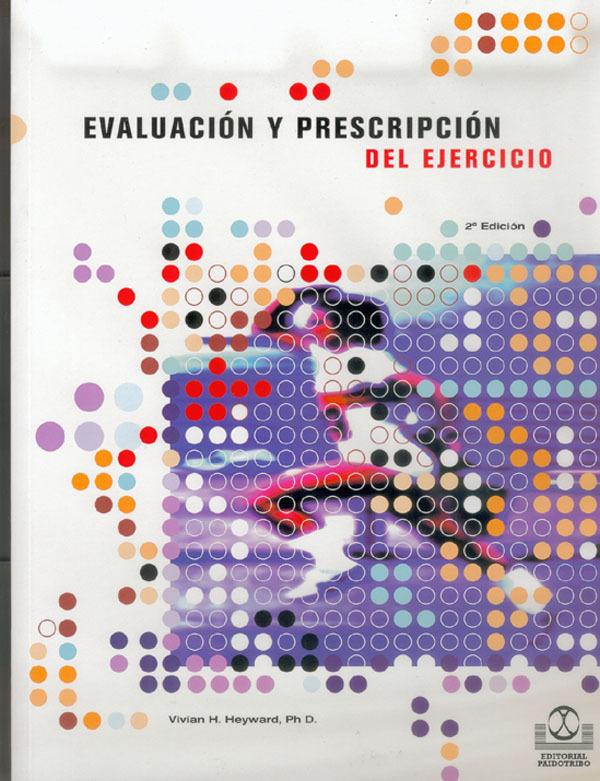 EVALUACION Y PRESCRIPCION DEL EJERCICIO