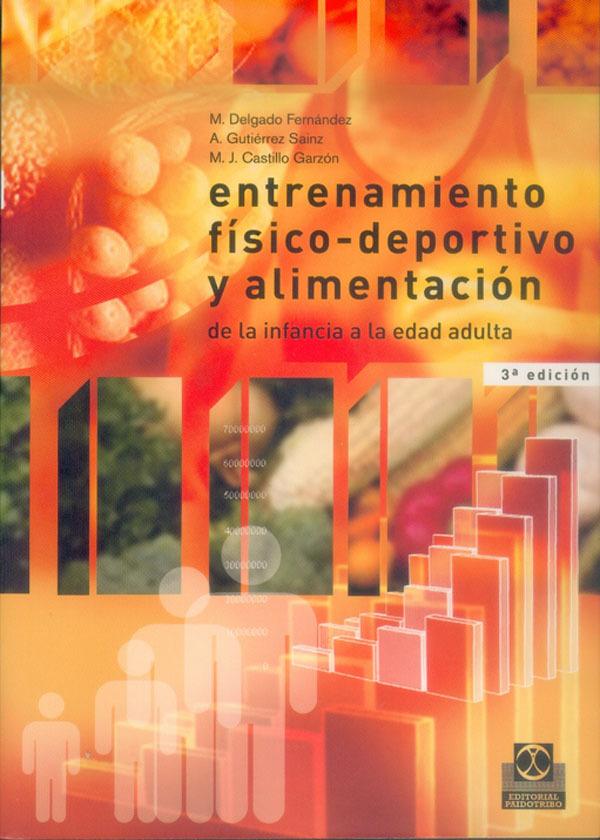 ENTRENAMIENTO FISICO-DEPORTIVO Y ALIMENTACION DE LA INFANCIA A LA EDAD