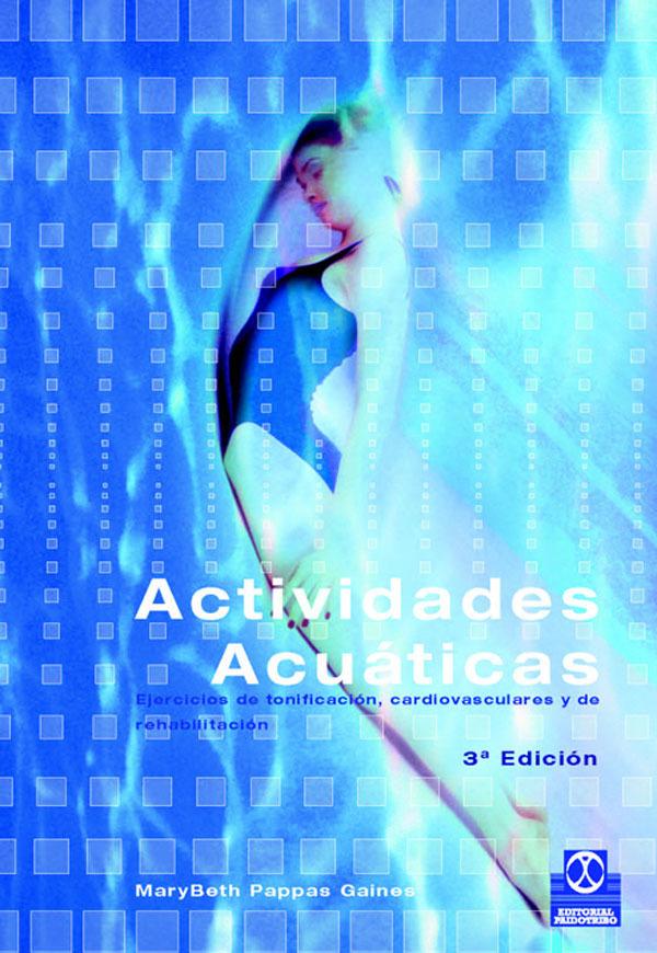 ACTIVIDADES ACUATICAS EJERCICIOS DE TONIFICACION, CARDIOVASCULARES...