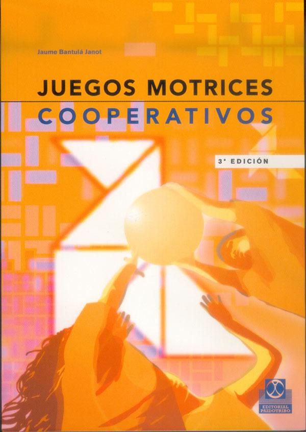 JUEGOS MOTRICES COOPERATIVOS