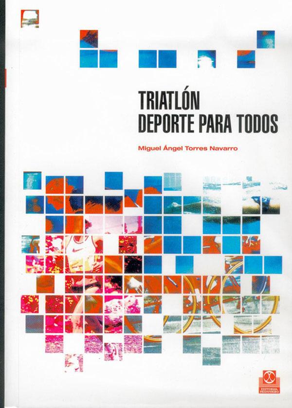 TRIATLON. DEPORTE PARA TODOS
